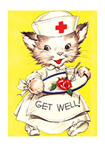Animals Cats Dressed Animals Get Well Illustrator: Unknown Imprint: Laughing Elephant Nurse'
