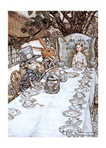 Alice in Wonderland Childhood Children's Classics Girlhood Illustrator: Arthur Rackham Storybooks Tea Time Wonder & Magic'