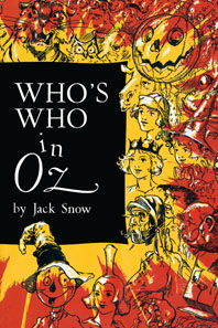 Author: Jack Snow Childhood Children's Classics Illustrator: John R. Neill Imprint: Green Tiger Press Oz'