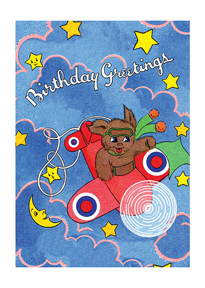 Birthday Greetings from a Bear Aviator  OUTSIDE GREETING: Birthday Greetings  INSIDE GREETING: Just to wish you a happy day. May all good fortune come your way.  Here's happy landings and a jolly time, That's why i'm sending this Birthday rhyme.   Happy Go Lucky cards are corny, but delightfully so, using puns and other forms of gentle humor to invoke a smile.  They are reproductions of commercial greeting cards from 1940-1960.