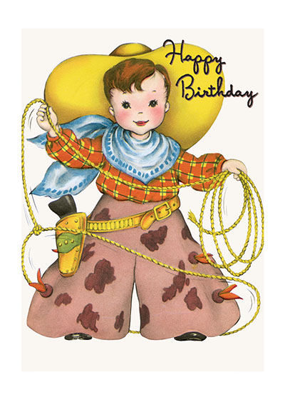 Little Cowboy  OUTSIDE GREETING: Happy Birthday  INSIDE GREETING:  Yippee!  It's fun to ride the range, And lasso horses too; But still this little Cowboy says, He'd rather visit you!  The commercial greeting cards of the mid-century from which we obtained this image are corny, but delightfully so, using puns and other forms of gentle humor to invoke a smile.  Our greeting cards are custom printed at our location in Seattle, WA. They come bagged with an envelope. We love illustration art from old children's books and early, printed ephemera. These cards reflect this interest in bringing delightful art back to life.