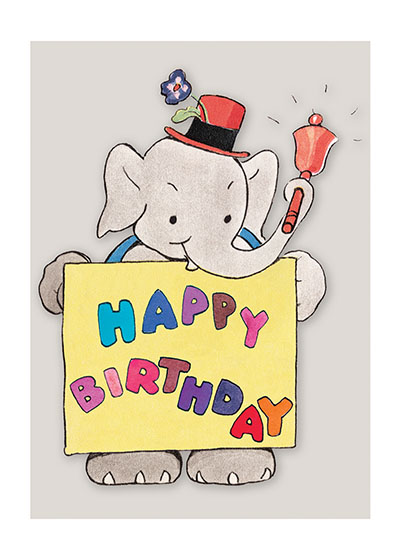 Jolly Elephant in Top Hat  INSIDE GREETING: Have a wonderful day.