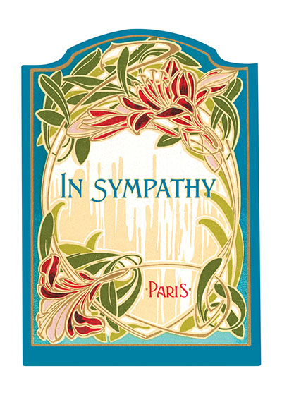 Art Deco Sympathy BLANK INSIDE  We offer this series, which covers many of the occasions on which a printed card is suitable, for those prefer the elegant and restrained.  Each thought is minimally stated, and is enclosed in a delicate design.  The designs we use here are all taken from the labels of French beauty products.  Here, as in many areas of decoration, the French triumph.  Imagine that you are wandering adventurously through the backstreets of Paris.  You chance upon a little card shop, a carterie, and there find cards of such quiet loveliness that you can't resist buying a number to take home.  These are the cards you discovered.