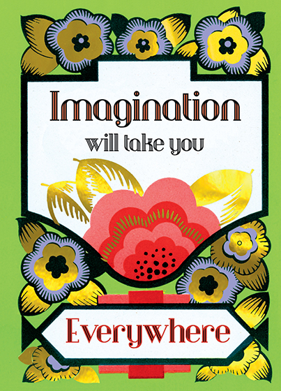Imagination will Take You Everywhere  Outside Greeting: Imagination will take you Everywhere  BLANK INSIDE   inspirational message on a French Art Deco design of pink and purple flowers and gold foil.    Our notecards are custom designed at our location in Seattle, WA. They come bagged with an envelope. We love illustration art from old children's books and early, designed ephemera. These cards reflect this interest in bringing delightful art back to life.
