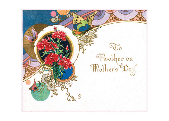 To Mother On Mother's Day - Butterflies and Red Flowers | Mother's Day Greeting Cards Mother's Day is, next to Christmas, the most popular occasion to send a greeted card, and every decade produced them by the thousand.