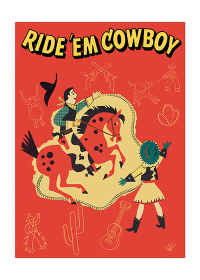 Ride 'Em Cowboy These prints are made at our location in Seattle, WA. They have a thick, white backing board and are sealed in clear bags. Each is suitable for framing at 11 inches x 14 inches or can be used as is for wall display. Our goal is to bring back to life these wonderful illustrations from old-fashioned, children's books and from early advertising art.