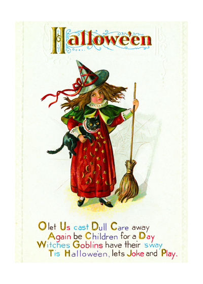 Witch With Cat and Broom  OUTSIDE GREETING: Halloween.O Let Us Cast Dull Care Away Again be children for a day Witches Goblins have their sway Tis Halloween, let's joke and play.  BLANK INSIDE  This Halloween image featuring a little witch and her Halloween companions is from an early 20th century postcard.
