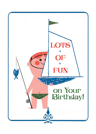 Boy With Toy Sailboat   OUTSIDE GREETING: Lots of fun on your birthday  (Blank inside)  Our greeting cards are custom printed at our location in Seattle, WA. They come bagged with an envelope. We love illustration art from old children's books and early, printed ephemera. These cards reflect this interest in bringing delightful art back to life.