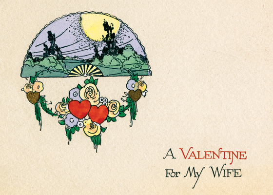A Valentine For My Wife OUTSIDE GREETING: A Valentine for my wife  (Blank inside)  Our greeting cards are custom printed at our location in Seattle, WA. They come bagged with an envelope. We love illustration art from old children's books and early, printed ephemera. These cards reflect this interest in bringing delightful art back to life.