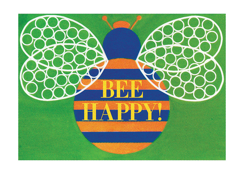Bee Happy  OUTSIDE GREETING: Bee Happy...  INSIDE GREETING: It's Your Birthday!  Our greeting cards are custom printed at our location in Seattle, WA. They come bagged with an envelope. We love illustration art from old children's books and early, printed ephemera. These cards reflect this interest in bringing delightful art back to life.