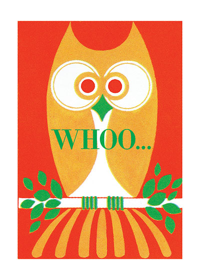Whoo! Owl  OUTSIDE GREETING: Whoo!  INSIDE GREETING: Do you celebrate today? Happy Birthday!  Our greeting cards are custom printed at our location in Seattle, WA. They come bagged with an envelope. We love illustration art from old children's books and early, printed ephemera. These cards reflect this interest in bringing delightful art back to life.