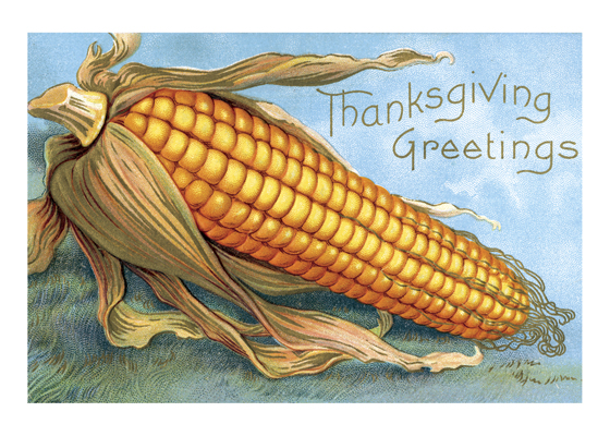 "Giant Corn Thanksgiving Greeting | Thanksgiving Greeting Cards ""Outside Greeting: Thanksgiving Greetings"
