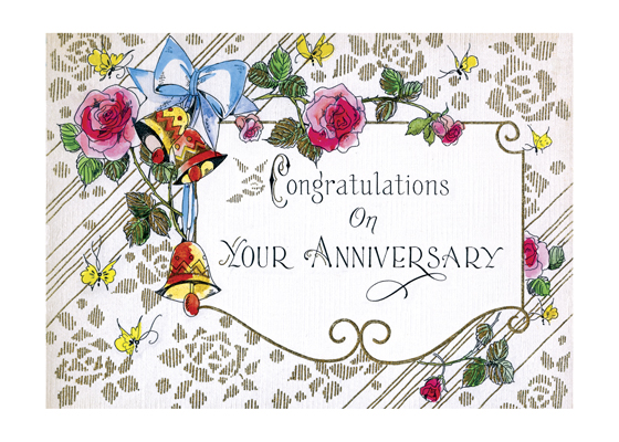 Congratulations on Your Anniversary  OUTSIDE GREETING: Congratulations on your anniversary.  BLANK INSIDE   This tasteful anniversary card is a reproduction of a mid-20th century item from our collection.  Our greeting cards are custom printed at our location in Seattle, WA. They come bagged with an envelope. We love illustration art from old children's books and early, printed ephemera. These cards reflect this interest in bringing delightful art back to life.