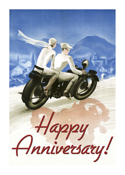 Couple on Motorcyle  OUTSIDE GREETING: Happy Anniversary   INSIDE GREETING: Many happy journeys ahead.   This stylish duo conveys best wishes for the road ahead.
