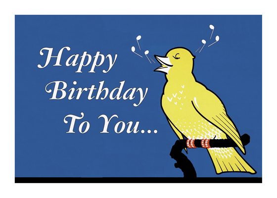 Singing Bird  OUTSIDE GREETING: Happy Birthday To You.  BLANK INSIDE  A cheerful bird singing a birthday song sends birthday love in this advertising image.  Our greeting cards are custom printed at our location in Seattle, WA. They come bagged with an envelope. We love illustration art from old children's books and early, printed ephemera. These cards reflect this interest in bringing delightful art back to life.