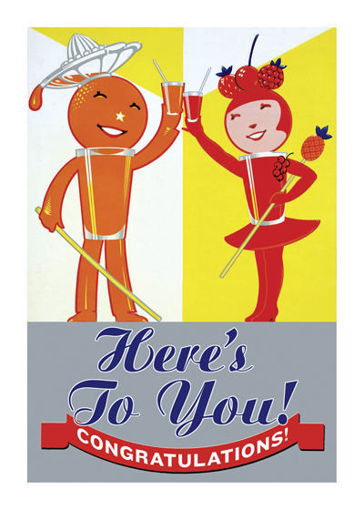 Here's To You!  OUTSIDE GREETING: Here's to you! Congratulations! nINSIDE BLANK   Why not say congratulations with fruit!? This charming fellow and his lady come to us via a vintage soda advertisement.  Our greeting cards are custom printed at our location in Seattle, WA. They come bagged with an envelope. We love illustration art from old children's books and early, printed ephemera. These cards reflect this interest in bringing delightful art back to life.