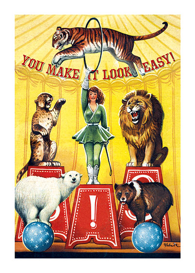 Circus Animal Trainer  OUTSIDE GREETING: You Make It Look Easy!  INSIDE BLANK  This lion tamer makes it look easy!  Our greeting cards are custom printed at our location in Seattle, WA. They come bagged with an envelope. We love illustration art from old children's books and early, printed ephemera. These cards reflect this interest in bringing delightful art back to life.