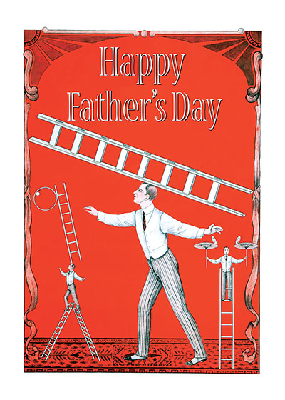 Circus Performer Father's Day | Father's Day Greeting Cards Is the dad in your life intrepid, amazing, stupendous and/or fantastic? Tell him so with this wonderful Father's Day card; its image is from a circus poster of the early 20th century.