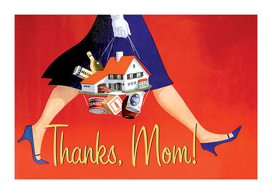 Mom Does It All Mother's Day | Mother's Day Greeting Cards This mid 20th century British adveritisng image tells the mother in your life you appreciate her, with a bit of retro style and humor.