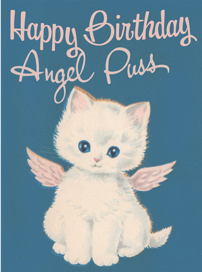 Angel Puss  OUTSIDE GREETING: Happy Birthday Angel Puss.   BLANK INSIDE   A winged kltten delivers birthday greetings in this Birthday greeting card from Hooligan Ruth.  Our greeting cards are custom printed at our location in Seattle, WA. They come bagged with an envelope. We love illustration art from old children's books and early, printed ephemera. These cards reflect this interest in bringing delightful art back to life.