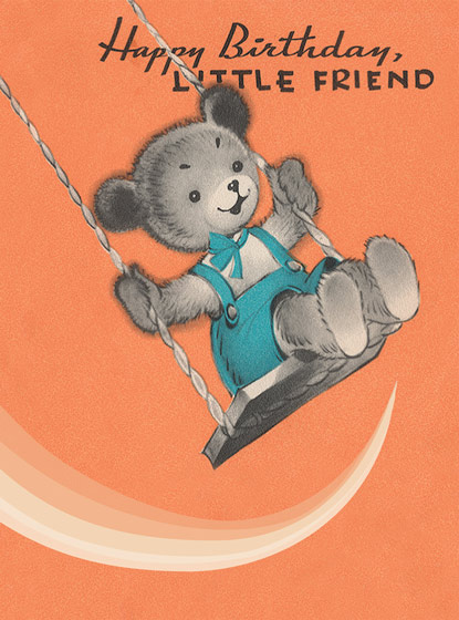 Teddy Bear on a Swing  OUTSIDE GREETING: Happy Birthday Good Friend.   BLANK INSIDE    A teddy bear on a swing swooshes in with some birthday cheer in this Birthday greeting card from Hooligan Ruth.  Our greeting cards are custom printed at our location in Seattle, WA. They come bagged with an envelope. We love illustration art from old children's books and early, printed ephemera. These cards reflect this interest in bringing delightful art back to life.