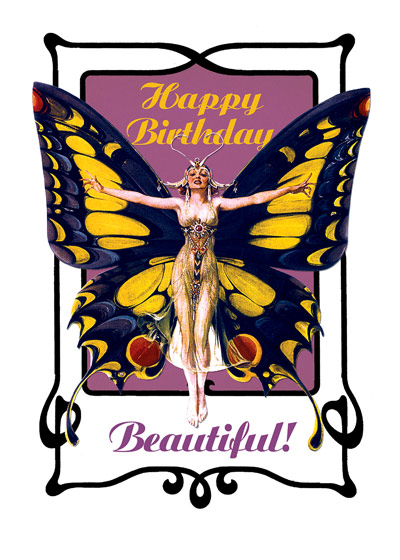 Butterfly Woman  OUTSIDE GREETING: Happy Birthday Beautiful   BLANK INSIDE   An elegant woman in butterfly wings in this J.C. Leyendecker Happy Birthday greeting card from Laughing Elephant.  Our greeting cards are custom printed at our location in Seattle, WA. They come bagged with an envelope. We love illustration art from old children's books and early, printed ephemera. These cards reflect this interest in bringing delightful art back to life.
