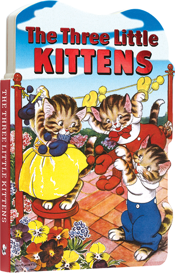 The Three Little Kittens  | Board Books Children's Books The Three Little Kittens is a happy and bright retelling of the classic fairytale about three kittens, who are in danger of displeasing mother and getting no pie! But all comes right in the end. Classic vintage illustrations by Milo Winter have been paired with an updated text suitable for beginning readers. In a sturdy board book format suitable for little hands to handle without worry of tears.