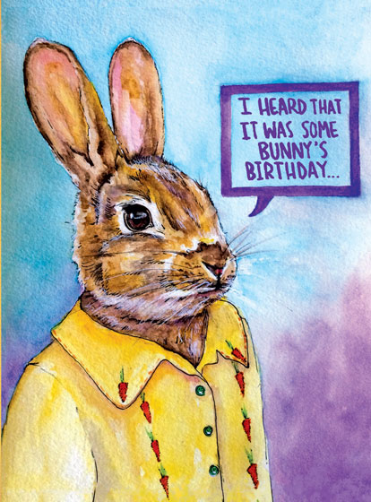 Some Bunny's Birthday  OUTSIDE GREETING: I heard that it was some bunny's Birthday…  BLANK INSIDE  Our notecards are custom printed at our location in Seattle, WA. They come bagged with an envelope.