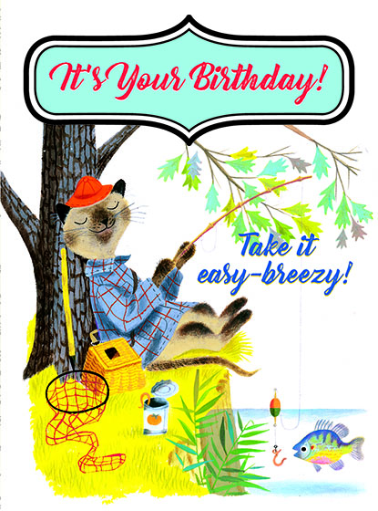 """Fisherman Cat This illustration by J.P.MIller comes from a Little Golden Book entitled, """"The Little Red Hen"""", 1954.  OUTSIDE GREETING:It's Your Birthday! Take it easy-breezy!  BLANK INSIDE  We have long admired the Little Golden Books, and we feel that their tender, lighthearted images and sweet sentiments pair perfectly together as greeting cards.  In partnership with Random House Children's Books, publisher of Little Golden Books and Diane Muldrow's {Everything I Need to Know I Learned from a Little Golden Book}, we've designed this line of greeting cards to convey our heartfelt good wishes to our loved ones, be they children or young-at-heart adults, on the occasion of a birthday or anniversary, or simply to write, """"I'm thinking of you.""""  Our cards honor the Little Golden Books tradition by reproducing their iconic gold band on the back of each card, and we include a gold envelope to further """"golden"""" the message you send.  All of our cards are made in Seattle, Washington, USA."""