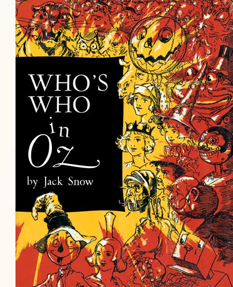 Who's Who In Oz | Gift Books The Happiest Who's Who Ever Written