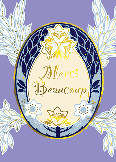 Merci Beaucoup with Oval Border  OUTSIDE GREETING: Merci Beaucoup  BLANK INSIDE  A greeting in an elegant French Art Deco border of white leaves and gold foil.  Our notecards are custom designed at our location in Seattle, WA. They come bagged with an envelope. We love illustration art from old children's books and early, printed ephemera. These cards reflect this interest in bringing delightful art back to life.