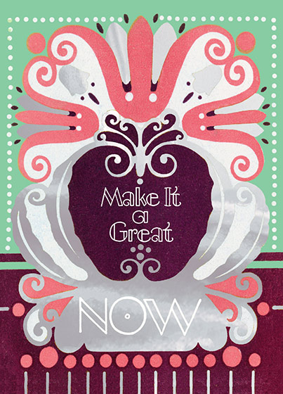 Make it a Great NOW  OUTSIDE GREETING: Make It a Great NOW  BLANK INSIDE  An upbeat message surrounded by a French Art Deco design in pink, green and gold foil.  Our notecards are custom designed at our location in Seattle, WA. They come bagged with an envelope. We love illustration art from old children's books and early, designed ephemera. These cards reflect this interest in bringing delightful art back to life.