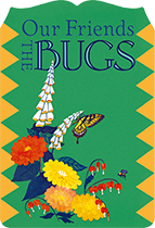Our Friends the Bugs (Shaped Children's Books)