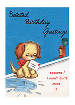 Dog With Belated Birthday Greeting