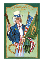 St. Patrick's Day Greetings - Uncle Sam With Flags of Ireland and The United States (St. Patrick's Day Greeting Cards)