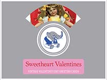 Sweetheart Valentines - Vintage Valentine's Day Greeting Cards