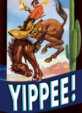 Yippee! Ride 'Em Cowboy! (Encouragement Greeting Cards)