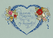 Valentine's Greetings To My Husband (Classic Valentine's Day Greeting Cards)