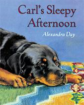 Carl's Sleepy Afternoon (Signed) (Good Dog, Carl Books)