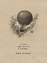 You're a  Dreamer (Birthday Greeting Cards)
