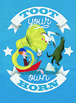 Toot Your Own Horn (Encouragement Greeting Cards)