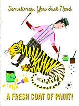 Tiger Being Painted Yellow (Thinking of You Greeting Card)