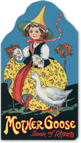 Mother Goose (Shaped Children's Books)