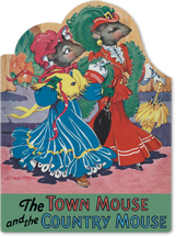 The Town Mouse & Country Mouse (Shaped Children's Books)