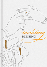 A Wedding Blessing (Web Specials)