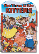 The Three Little Kittens (Shaped Children's Books)