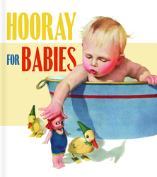 Hooray For Babies