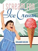 I Scream for Ice Cream (Gift Books)