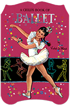 A Child's Book of Ballet (Shaped Children's Books)