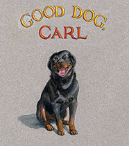 Good Dog, Carl (Signed)-SOLD RETAIL ONLY